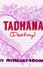 Tadhana (Destiny) by MyHeart4Books