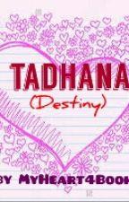 Tadhana (Destiny) by MyHeart4Books