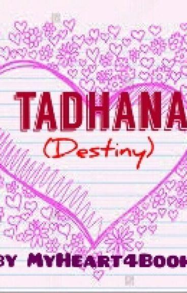 Tadhana (Destiny)