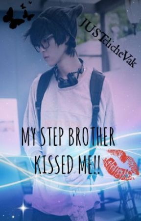 my brother kissed me