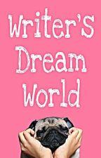 Writer's Dream World by DarknessLover9600