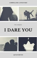 I Dare You by fayiry03