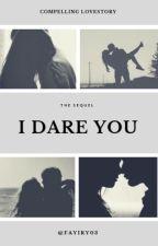 I Dare You by faynaenae