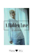 A Hidden Love-Un Amour Caché by Bomhyun