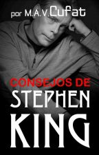 Consejos de Stephen King by mavcufat