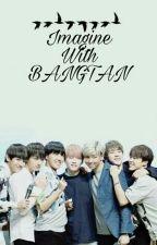 Imagine With BANGTAN  by armyspringxx