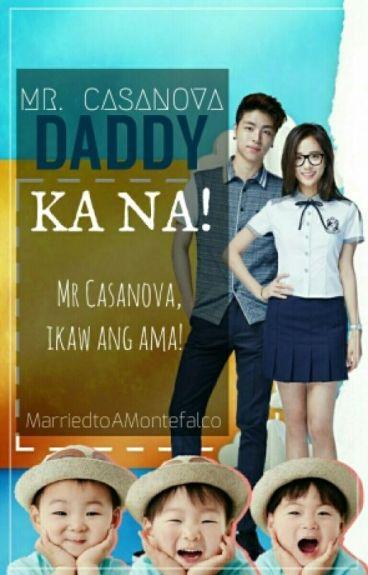 Mr Casanova Daddy Ka Na!