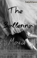 The Ballerina Maid by GaluhMWoo