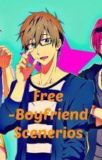Free -  Scenariusze (Boyfriend Scenerios) by Animereadero
