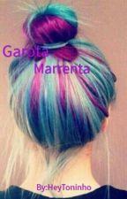 Garota Marrenta by HeyToninho