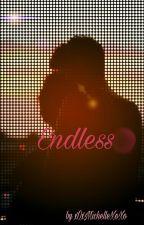 Endless by xoXMichelleXoxo