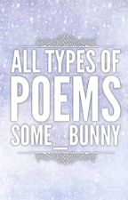All Types Of Poems | Some_Bunny by violet_leaves
