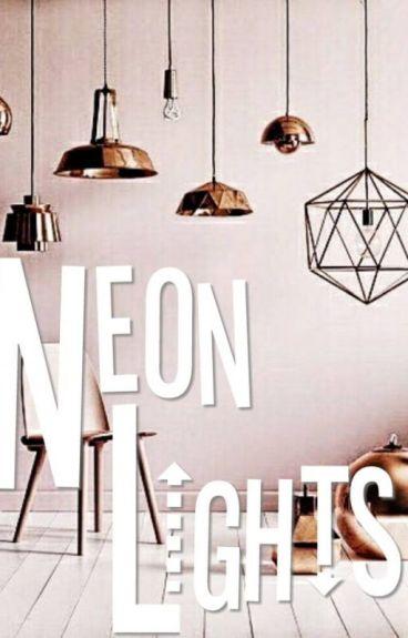 neon lights // camren