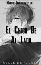 El Chico De Al Lado (Makoto Tachibana Y Tu) by AzyDice