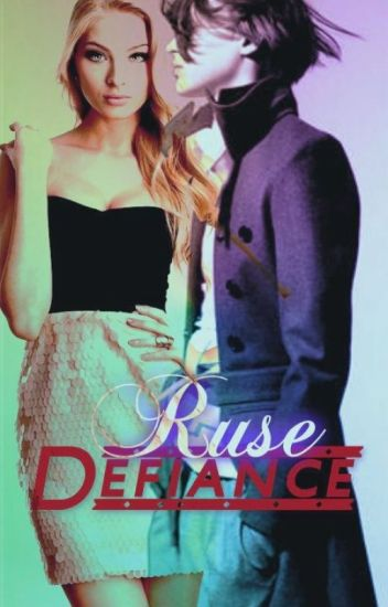 Ruse Defiance (GirlxGirl) COMPLETED