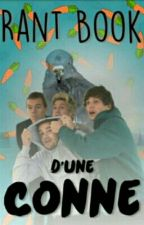 Rant Book D'une Conne ✅ by Luna1DTommo