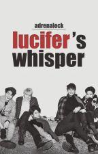 Lucifer's Whisper by Adrenalock