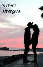 Perfect Strangers by anettteee