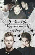 """Broken Life"" 