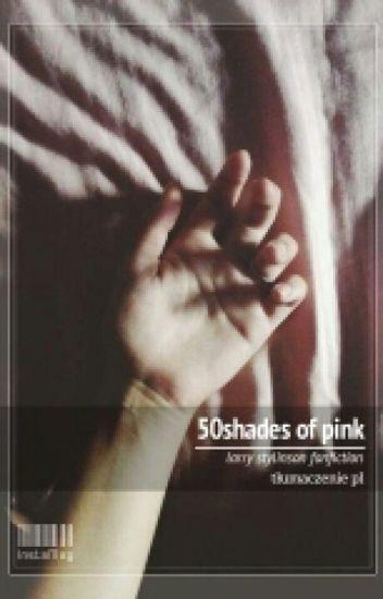50 Shades of Pink ~ larry tłumaczenie