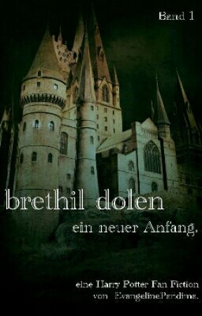 Brethil dolen - ein neuer Anfang by EvangelinePandima