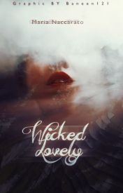 Wicked Lovely by WickedLovely13