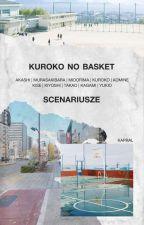 ѕcenarιυѕze | ĸυroĸo no вaѕĸeт | by Kapral_Maika