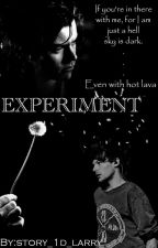EXPERIMENT (L.s) by story_1d_larry