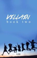 VILLAIN | vmin [book two] by dogmood