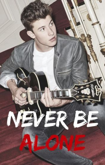 Never be Alone | S.M | PT