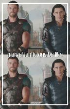 marvel fanfics be like by voidmaximoff