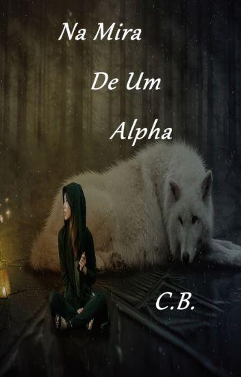 Livro 5- Na Mira de um Alpha