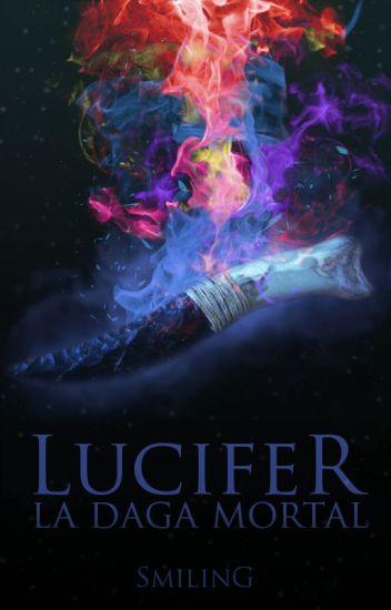 LUCIFER: La daga mortal ©