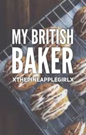 My British Baker by xThePineappleGirlx