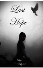 Last Hope (Book 2) by Nilly04