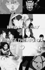 When the Day met the Night ♡ [Zutara fanfic]  by omgawk0kat