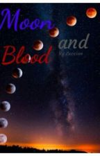 Moon and Blood 2 by Luccian