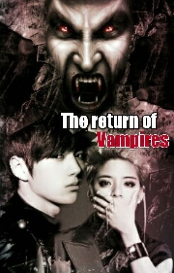 The return of vampires