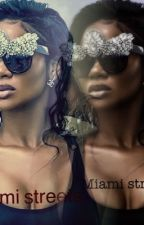 Miami streets|august Alsina fanfic  by unique_i_am