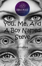 You, Me, And A Boy Named Steve by XerinaFang