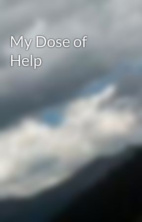 My Dose of Help by aRtS_95