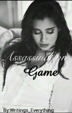 Assassination Game (Camren Fanfic On Haitus) by Writings_Everything