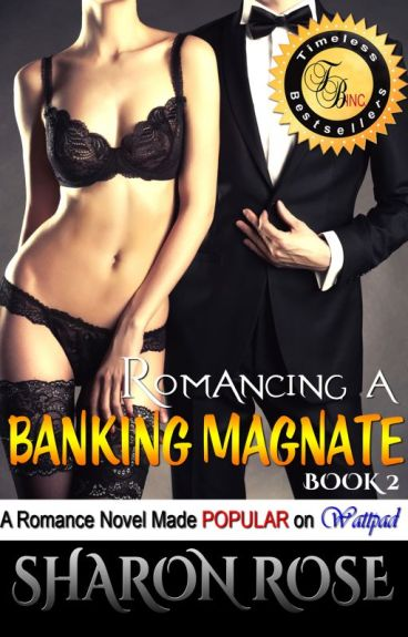 Romancing A Banking Magnate (Published!)