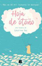 🍁Hoja de Otoño🍁 [Con Soundtrack para leer] by Catcatalina_