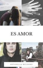 Es Amor ( Hayes Grier Y Tu) by AntonellaMccrory