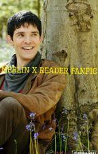 Merlin X Reader by Scarlette_Night