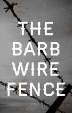 The Barb Wire Fence by bluepencils