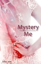 Mystery Me by _bite_me_