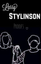 Larry Stylinson Proofs ♡ by fireproofxx