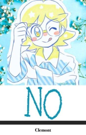 NO [Clemont]